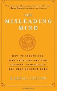 Book Review -- The Misleading Mind, by Karuna Cayton